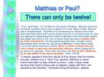 matthias or paul
