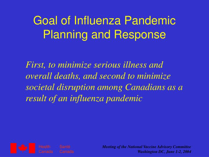 Goal of Influenza Pandemic Planning and Response