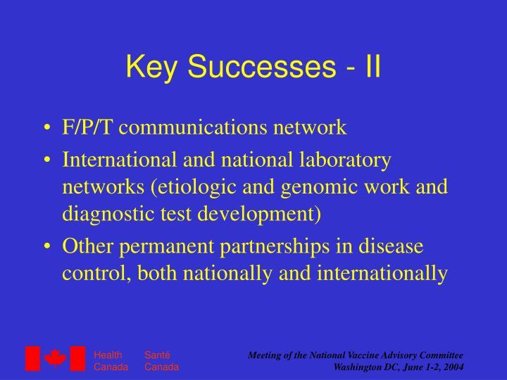 Key Successes - II