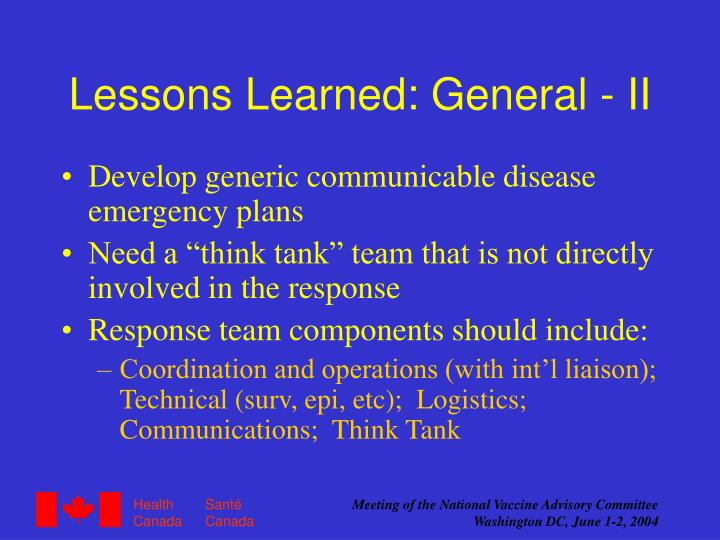 Lessons Learned: General - II