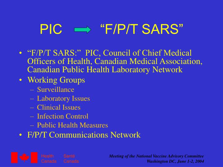 "PIC          ""F/P/T SARS"""