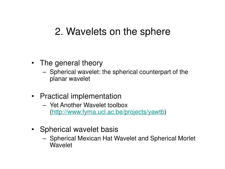 2. Wavelets on the sphere