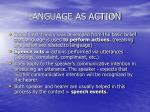 language as action