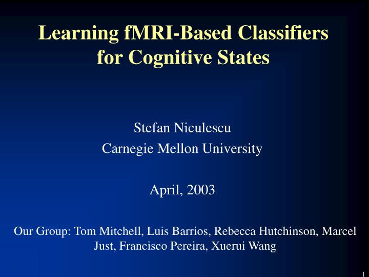learning fmri based classifiers for cognitive states