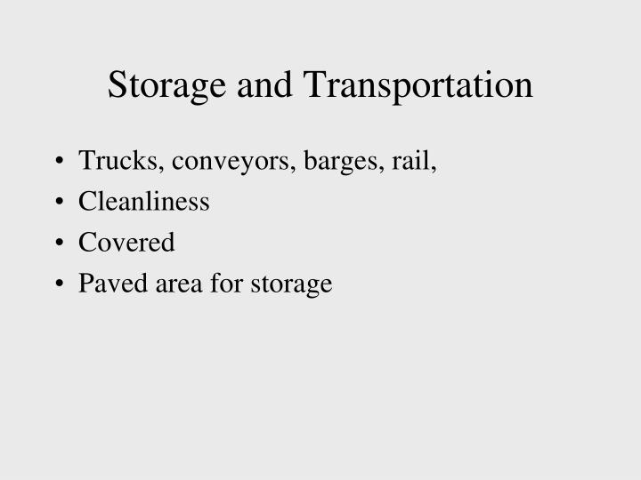 Storage and Transportation