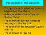presbyterian the defense