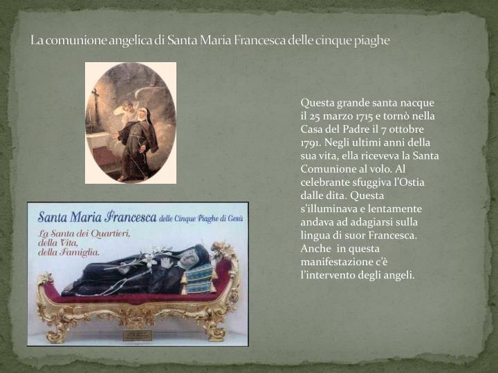 La comunione angelica di Santa Maria Francesca delle cinque piaghe