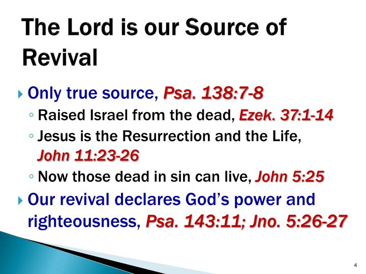 The Lord is our Source of Revival