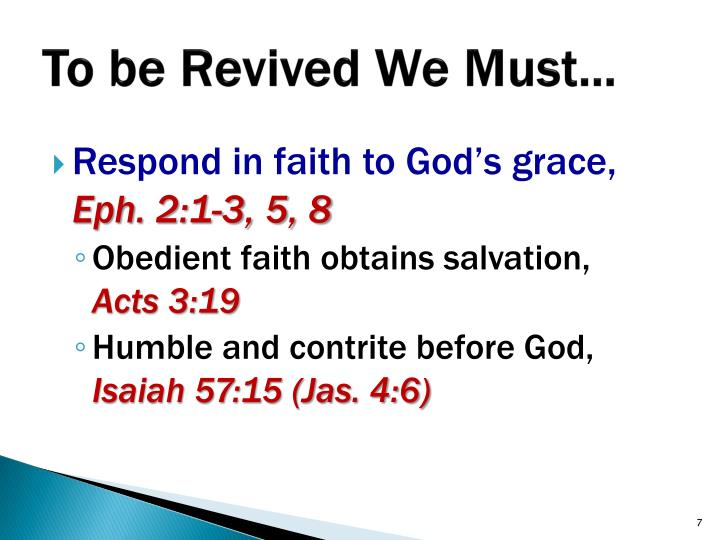 To be Revived We Must…