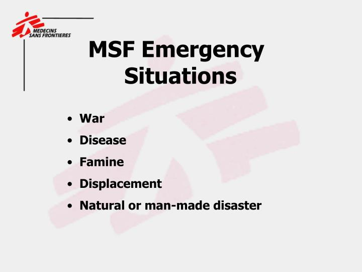 MSF Emergency                                                             	Situations