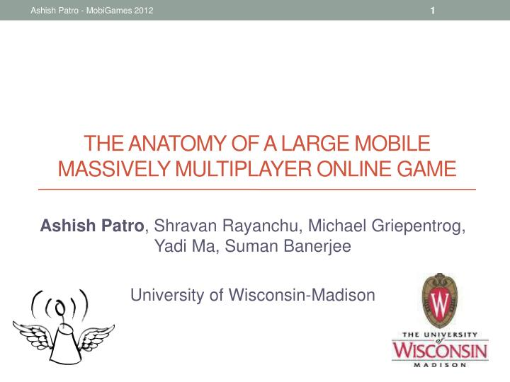 The anatomy of a large mobile massively multiplayer online game