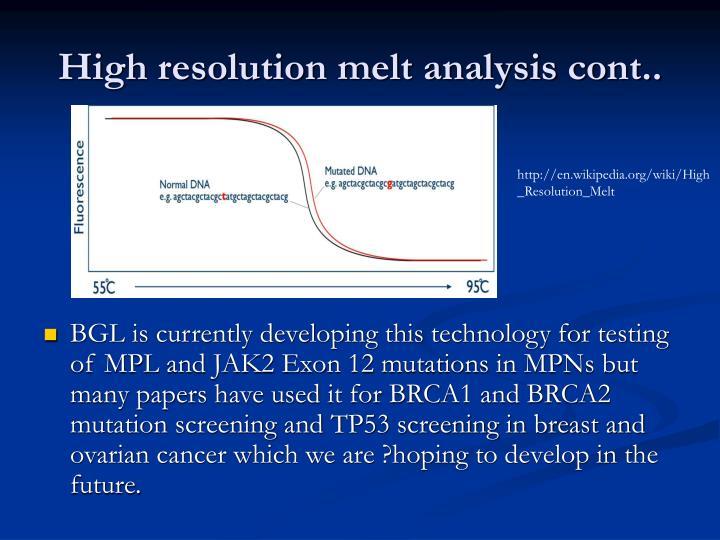 High resolution melt analysis cont..