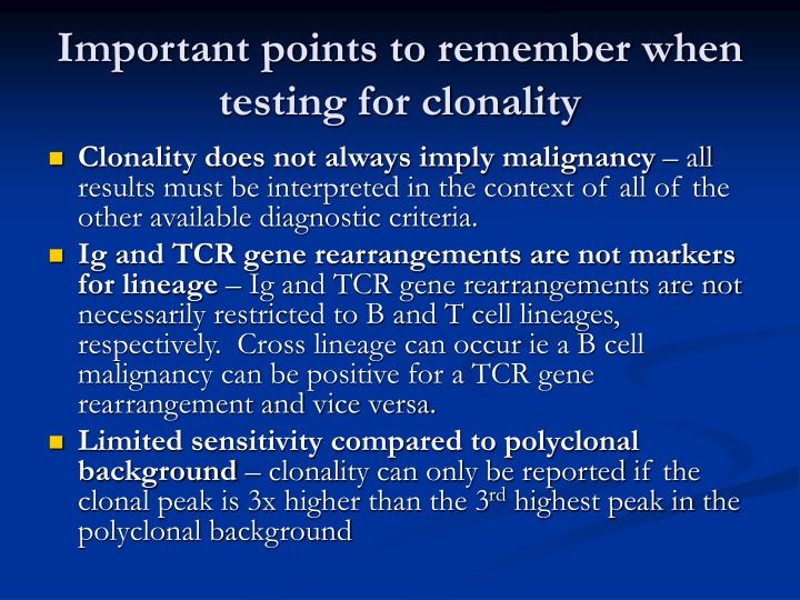 Important points to remember when testing for clonality