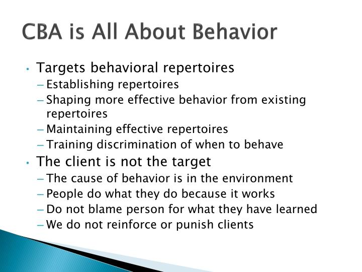 CBA is All About Behavior