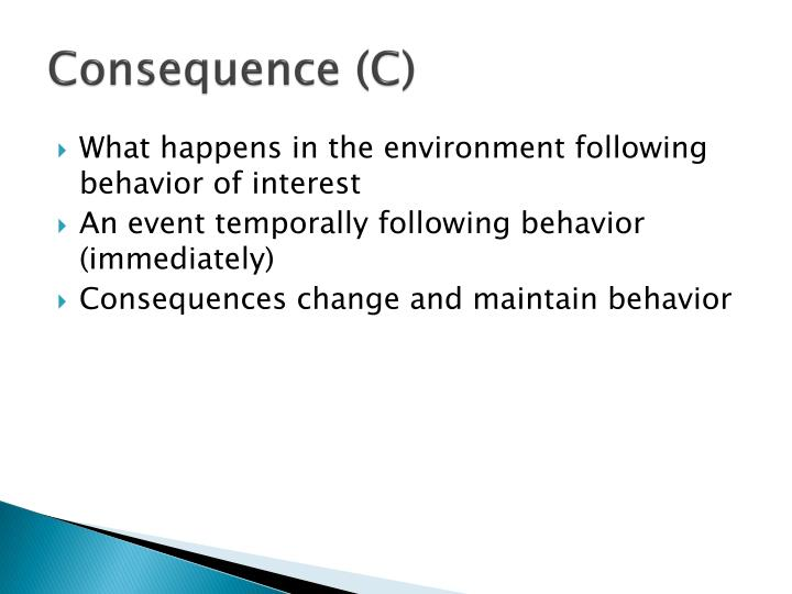 Consequence (C)