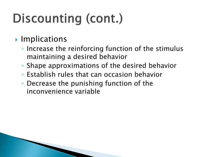 Discounting (cont.)