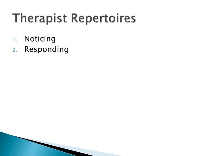 Therapist Repertoires