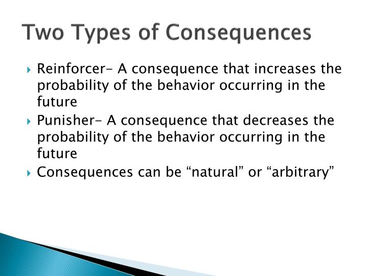Two Types of Consequences