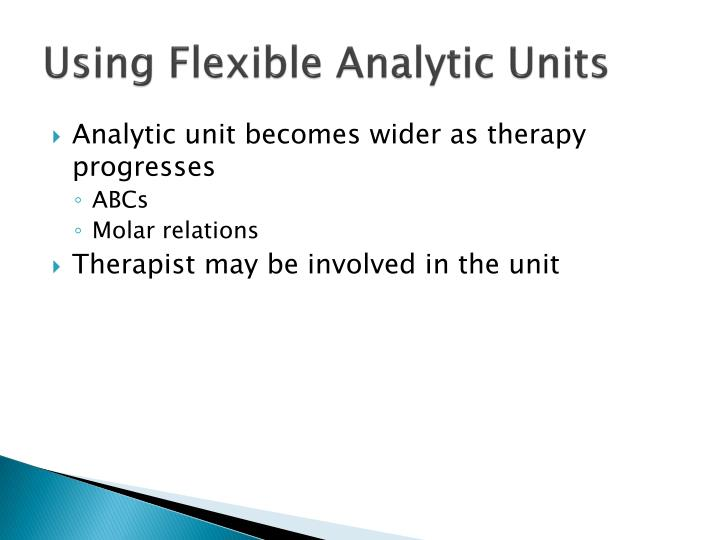 Using Flexible Analytic Units