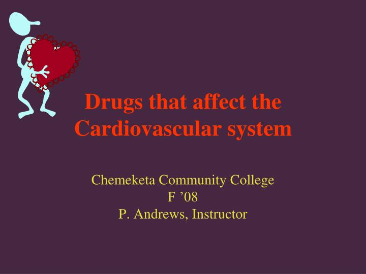 drugs that affect the cardiovascular system n.