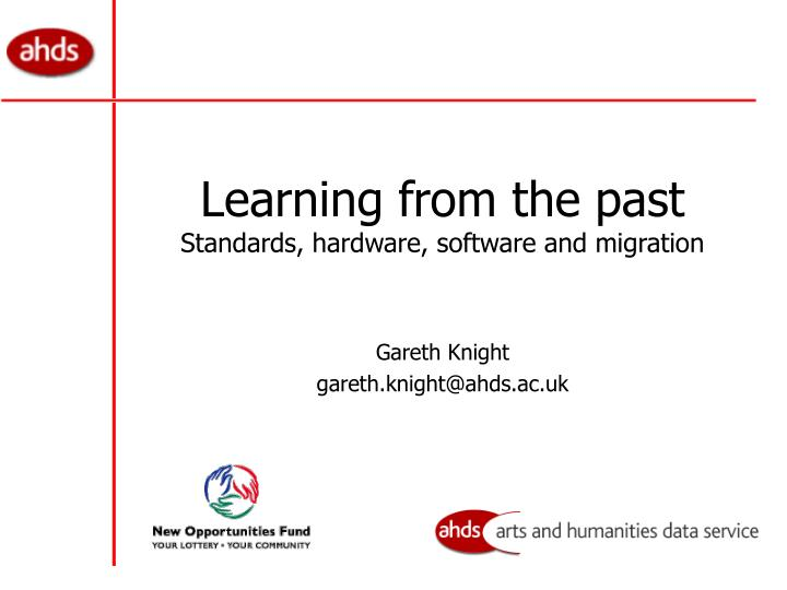 learning from the past standards hardware software and migration n.