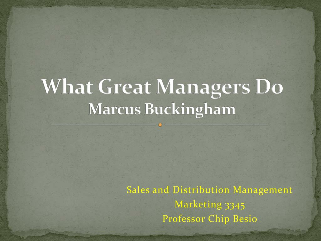 what do great managers do