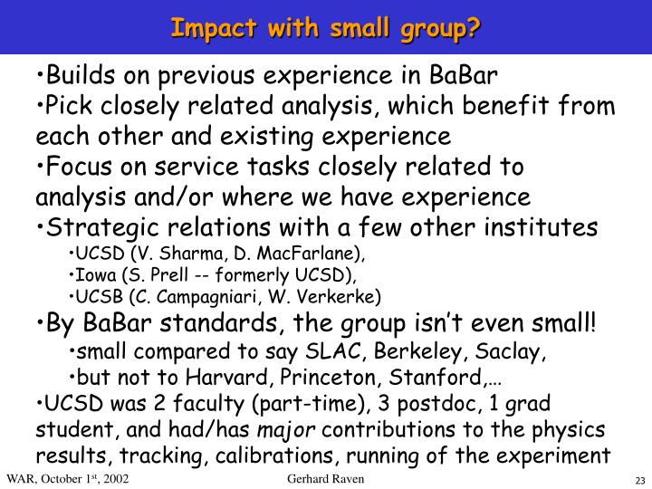 Impact with small group?