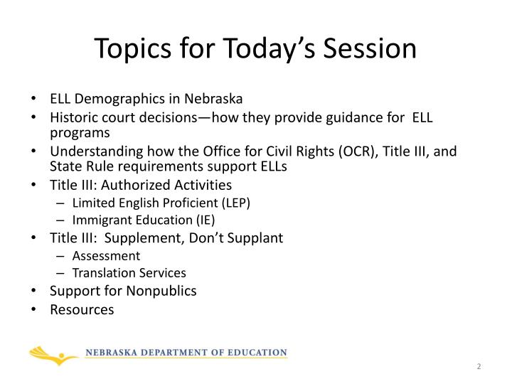 Topics for today s session