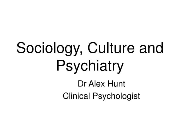 sociology of psychiatry Drs aneshensel and plelan have edited an encyclopedic handbook reviewing the current status of the sociology of mental health, a topic that has been underrepres.