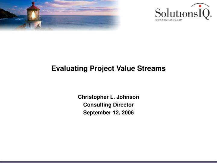 evaluating project value streams n.