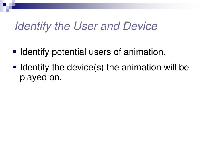 Identify the User and Device