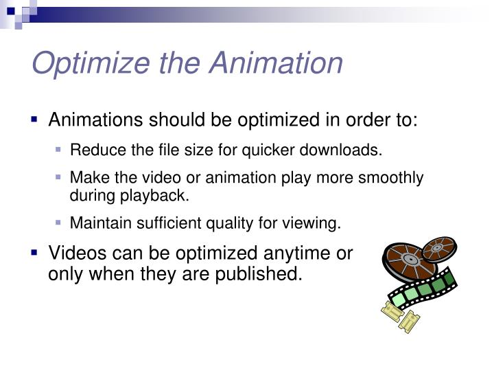 Optimize the Animation