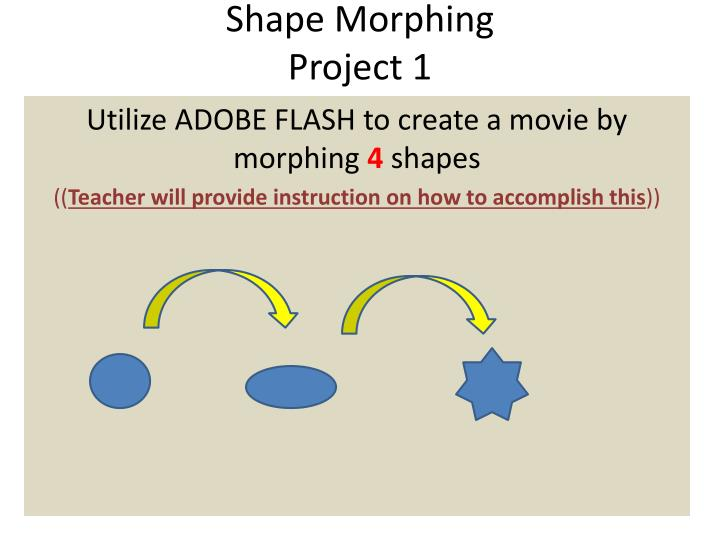 shape morphing project 1
