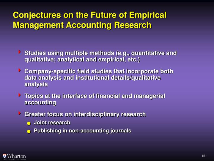 Conjectures on the Future of Empirical Management Accounting Research