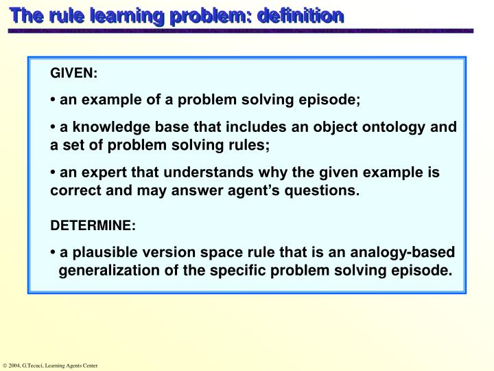 The rule learning problem: definition