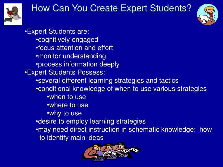 How Can You Create Expert Students?