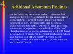 additional arboretum findings