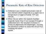 pneumatic rate of rise detectors