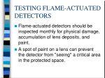 testing flame actuated detectors