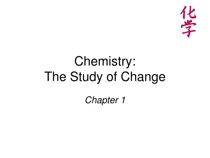 chemistry the study of change n.