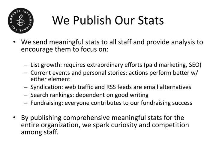 We Publish Our Stats