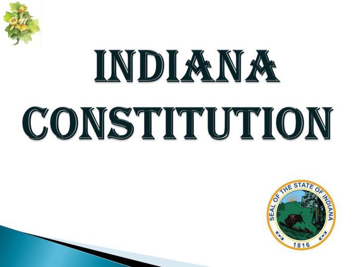 Indiana       Constitution
