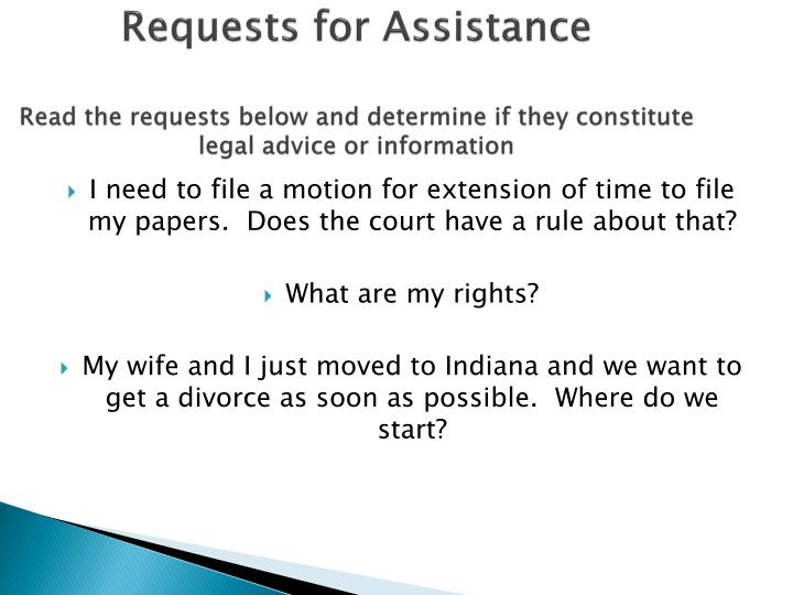 Requests for Assistance