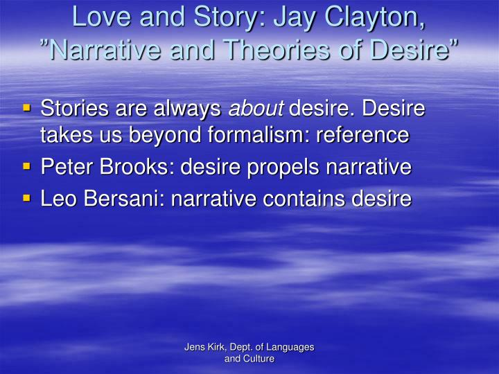 """Love and Story: Jay Clayton, """"Narrative and Theories of Desire"""""""