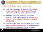 credit risk adjustment one view