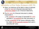 reliability of fair value estimates ias 39