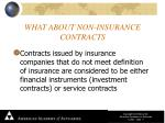 what about non insurance contracts