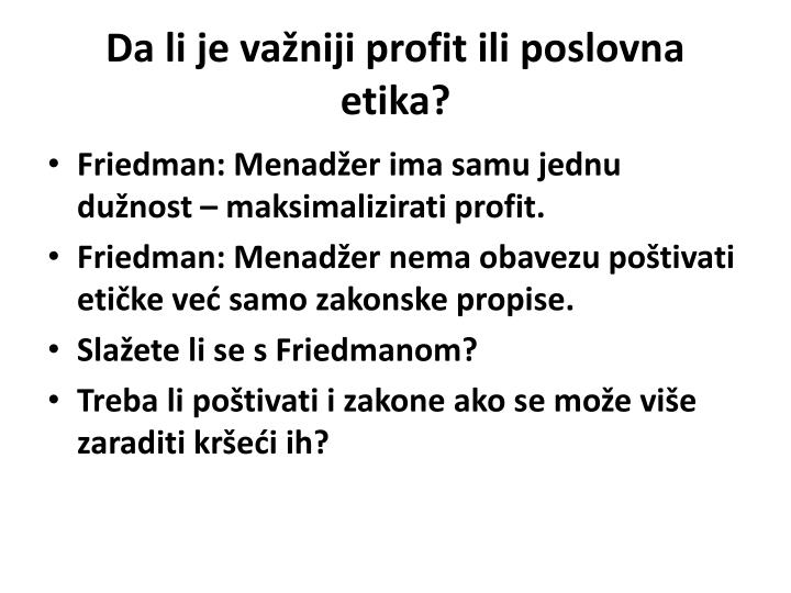 Da li je važniji profit ili poslovna etika?