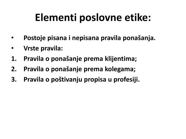 Elementi poslovne etike: