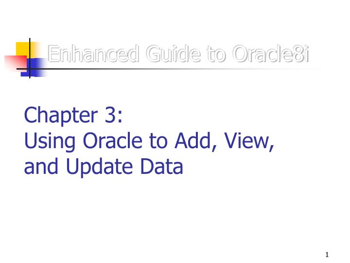 enhanced guide to oracle8i n.